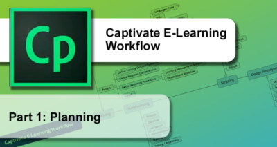 Captivate E-Learning Workflow : Planning