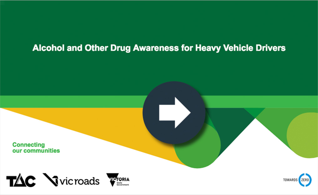Alcohol and other drug awareness for heavy vehicle drivers e-learning